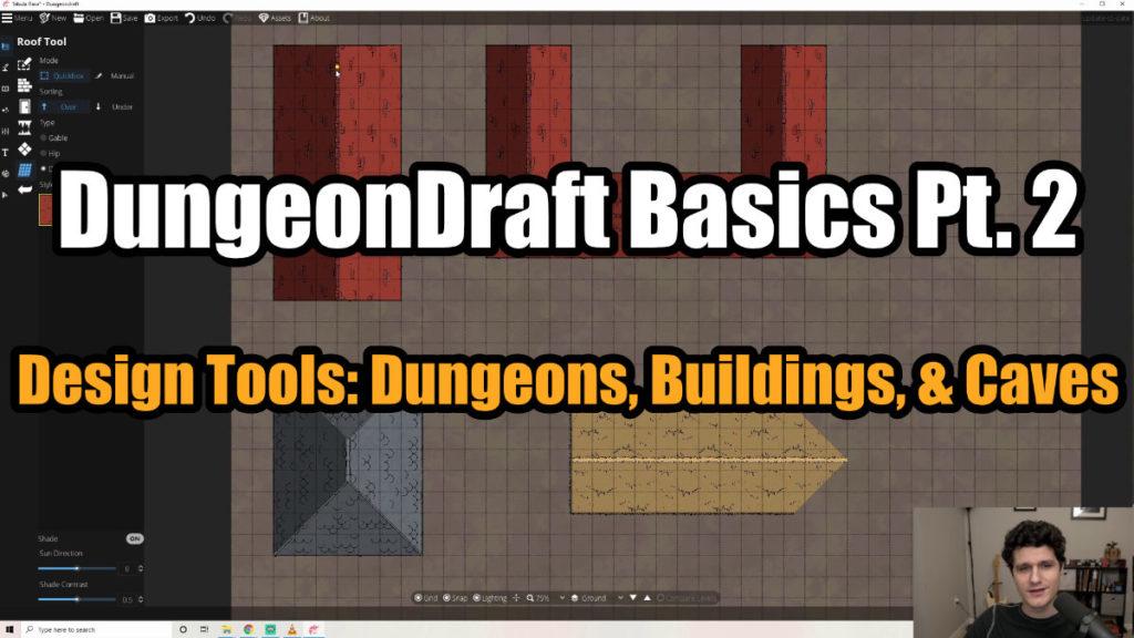 DungeonDraft Basics Part 2 Thumbnail