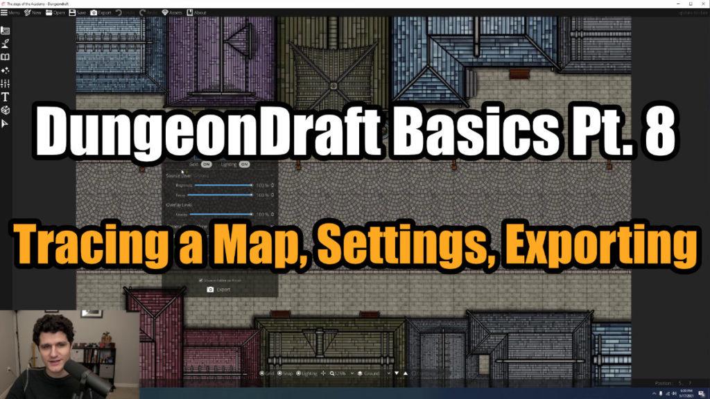 DungeonDraft Basics Part 8 Video Thumbnail